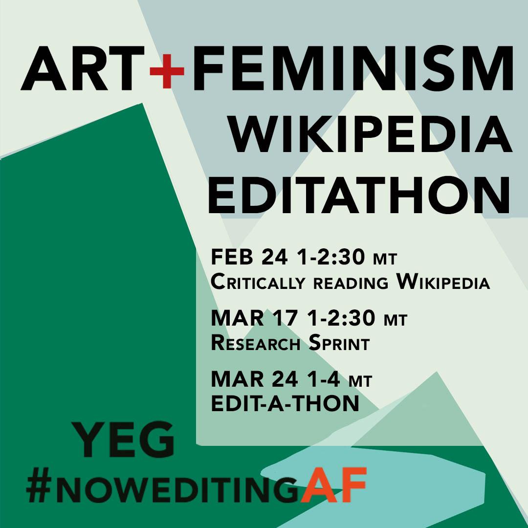 YEG Art + Feminism Edit-a-thon details