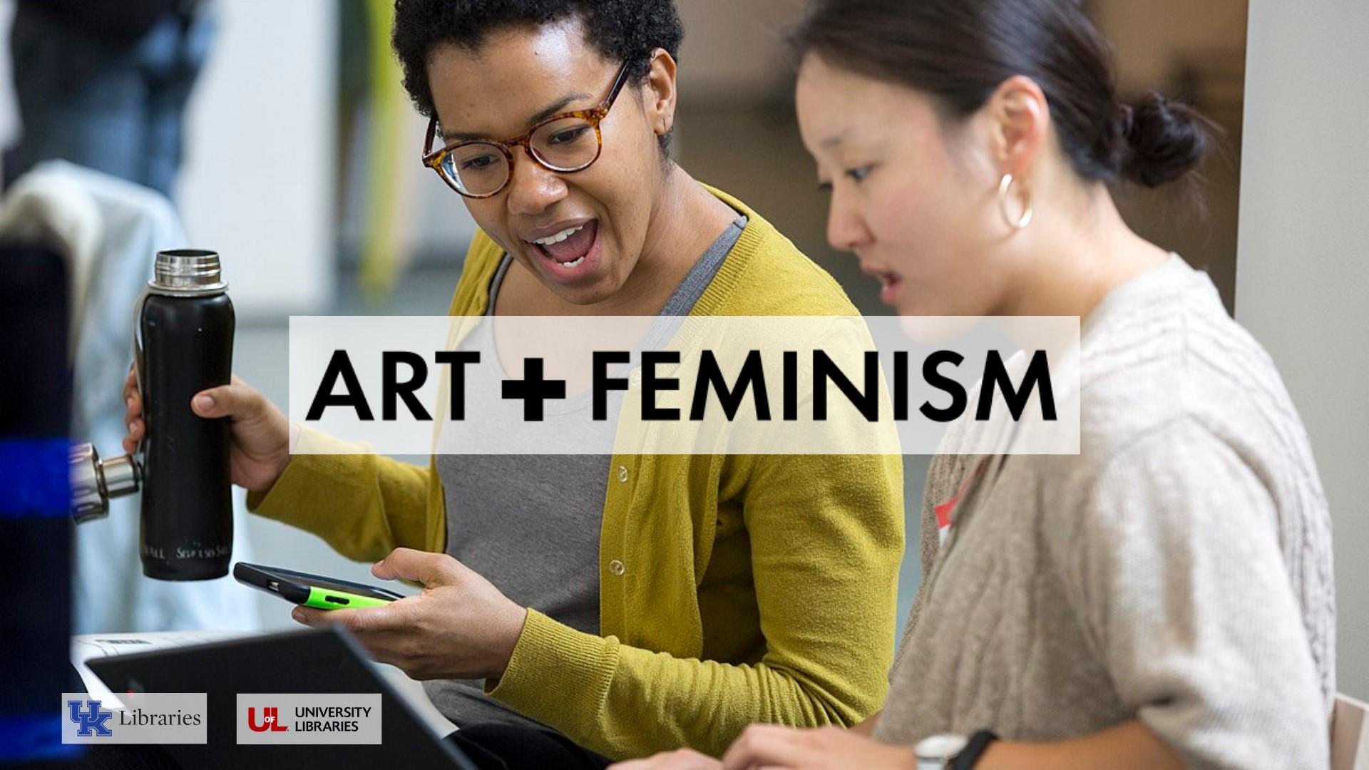 Kentucky Art Libraries Art+Feminism